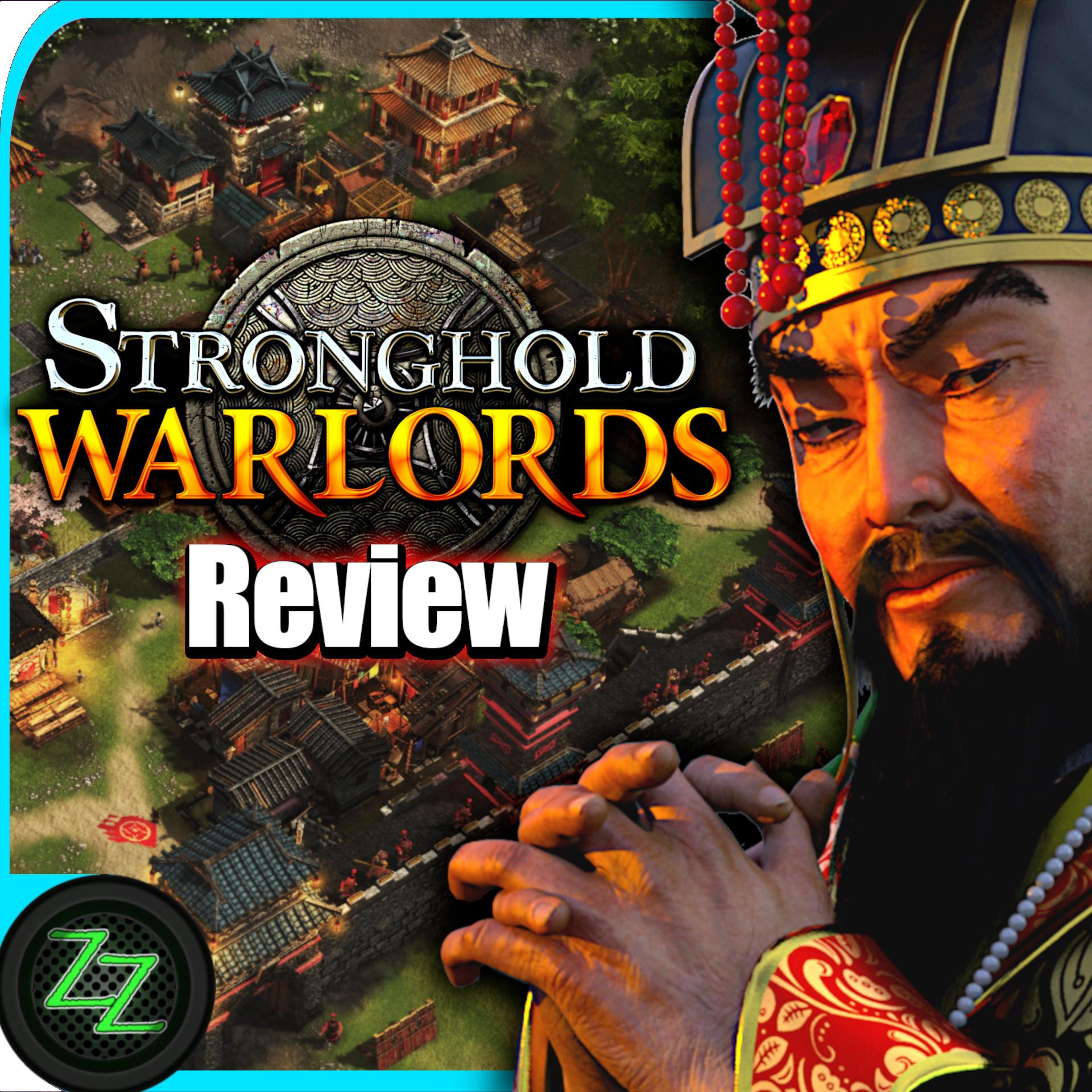 Stronghold Warlords Review -Test- Echtzeit Strategie im alten Asien by zapzockt.de